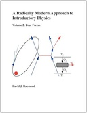 A Radically Modern Approach to Introductory Physics, Volume II