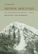 Motion Mountain - Relativity and Cosmology : Volume II of The Adventure of Physics