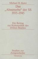 """Das """"Ahnenerbe"""" der SS 1935-1945"""