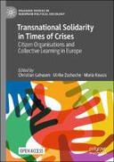 Transnational Solidarity in Times of Crises : Citizen Organisations and Collective Learning in Europe