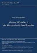 Kleines Woerterbuch der Kirchenslavischen Sprache